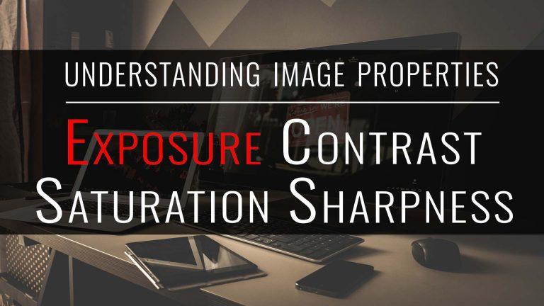 tutorial: understanding image properties, exposure