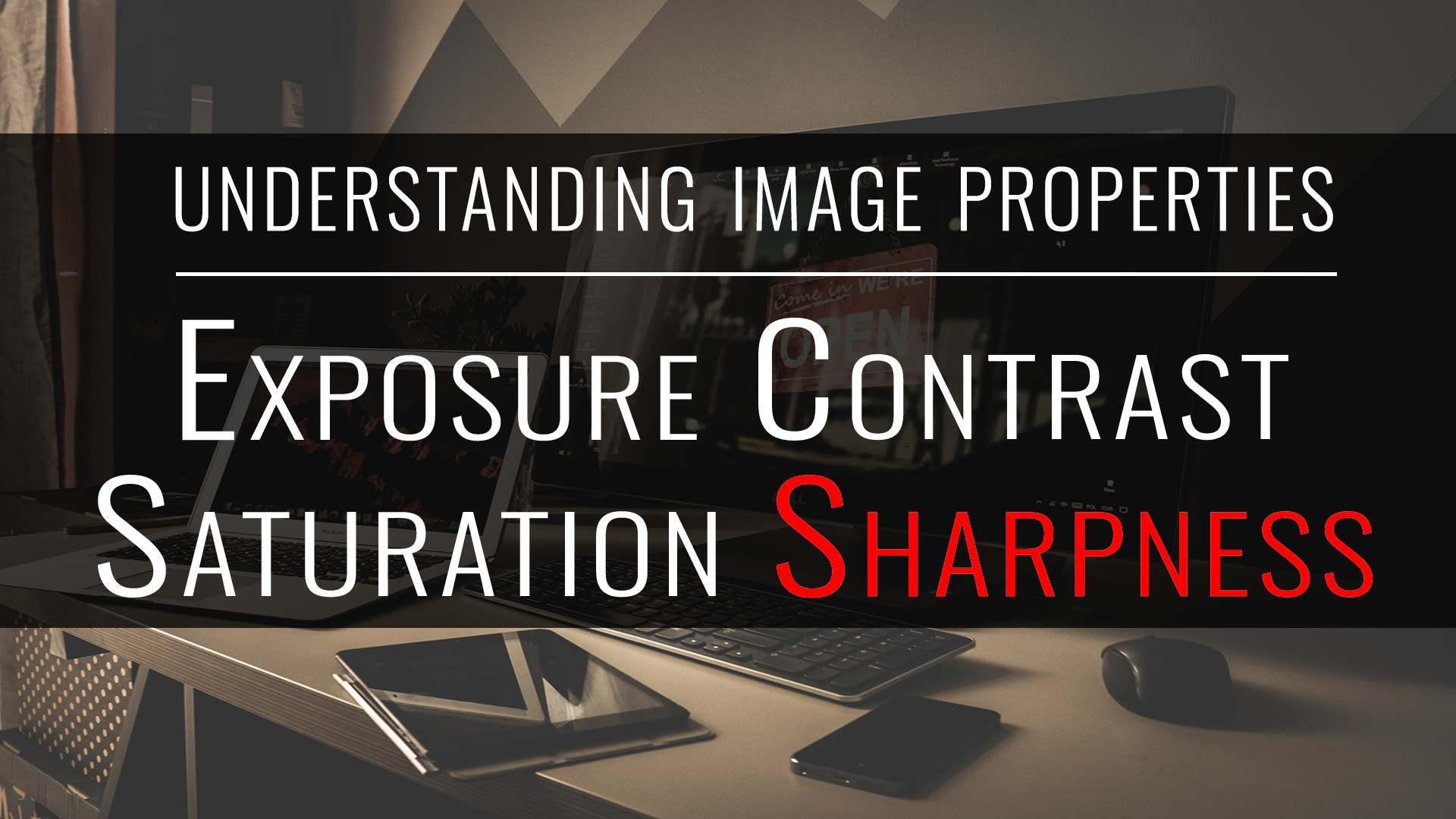 tutorial: understanding image properties, sharpness
